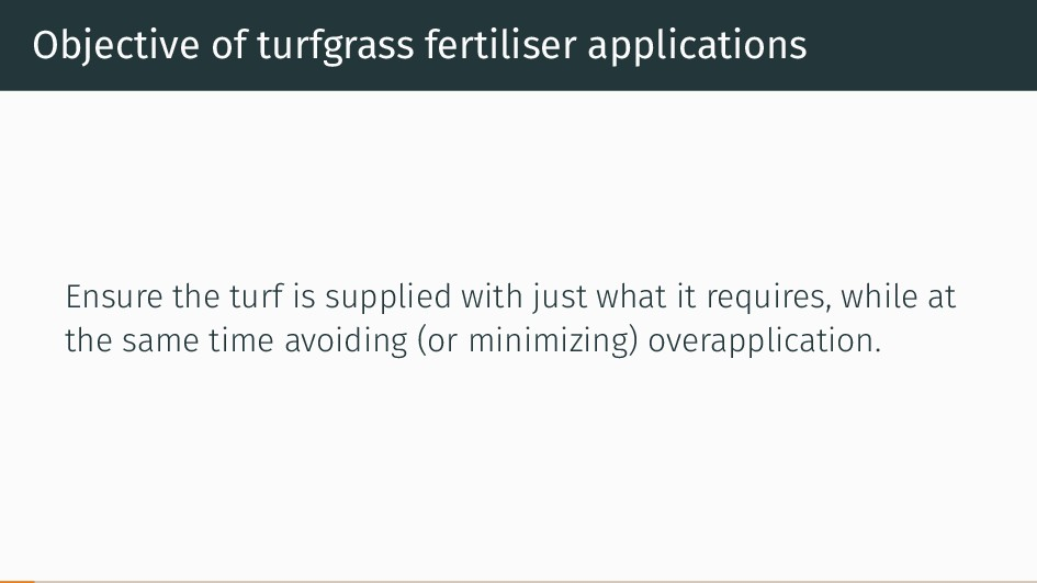 Objective of turfgrass fertiliser applications ...
