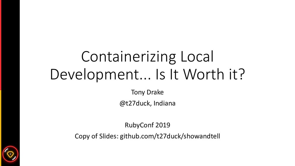 Containerizing Local Development... Is It Worth...