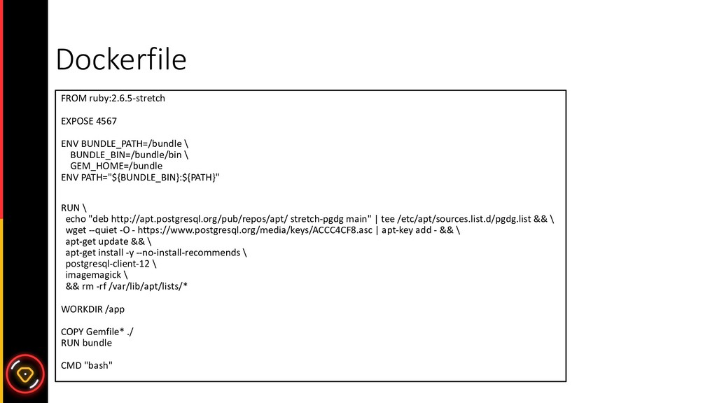Dockerfile FROM ruby:2.6.5-stretch EXPOSE 4567 ...