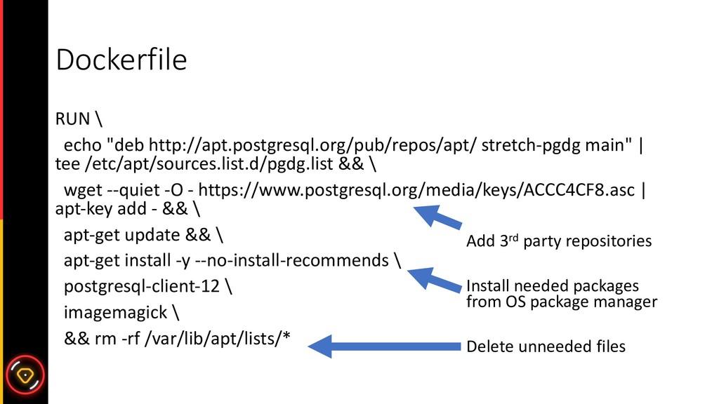 """Dockerfile RUN \ echo """"deb http://apt.postgresq..."""