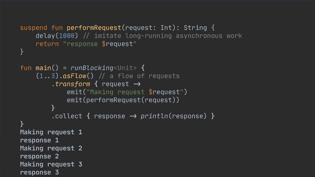suspend fun performRequest(request: Int): Strin...