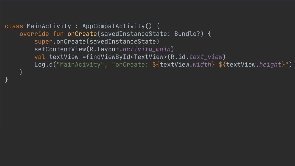 class MainActivity : AppCompatActivity() {  ove...
