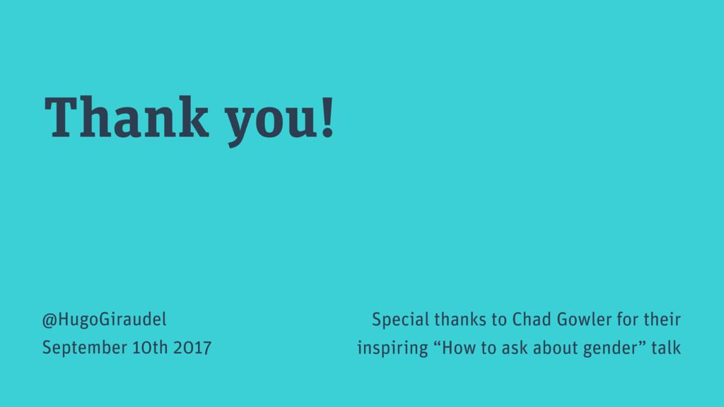 Thank you! @HugoGiraudel September 10th 2017 Sp...