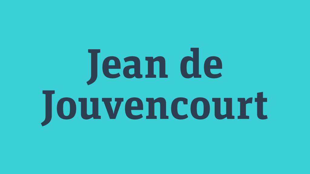 Jean de Jouvencourt