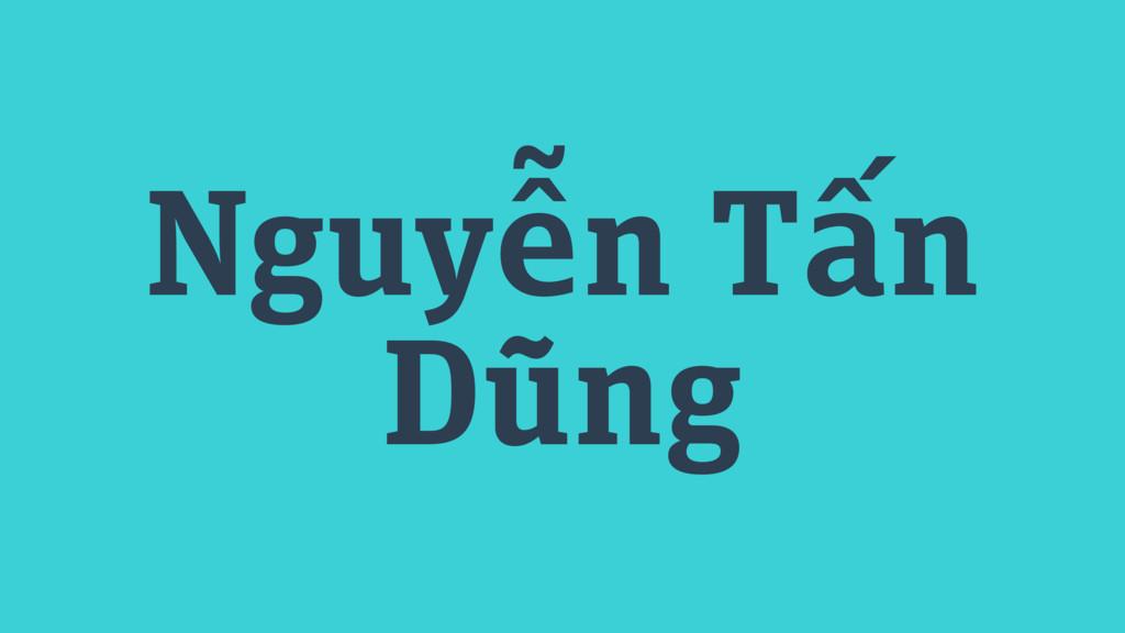 Nguyễn Tấn Dũng