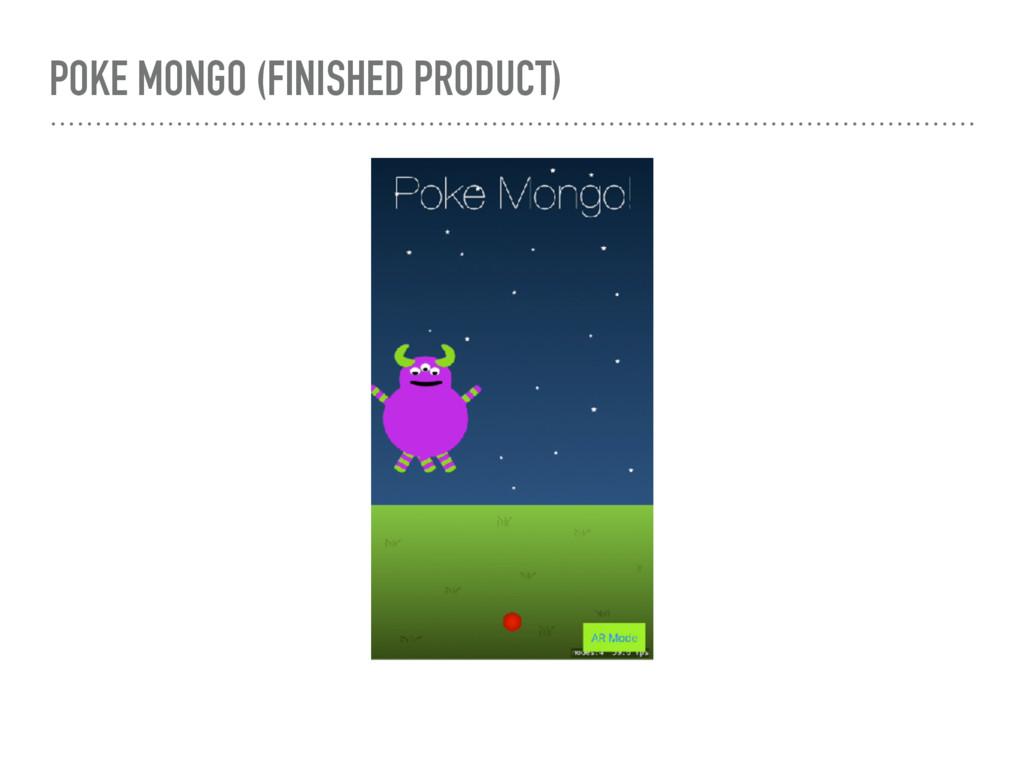 POKE MONGO (FINISHED PRODUCT)