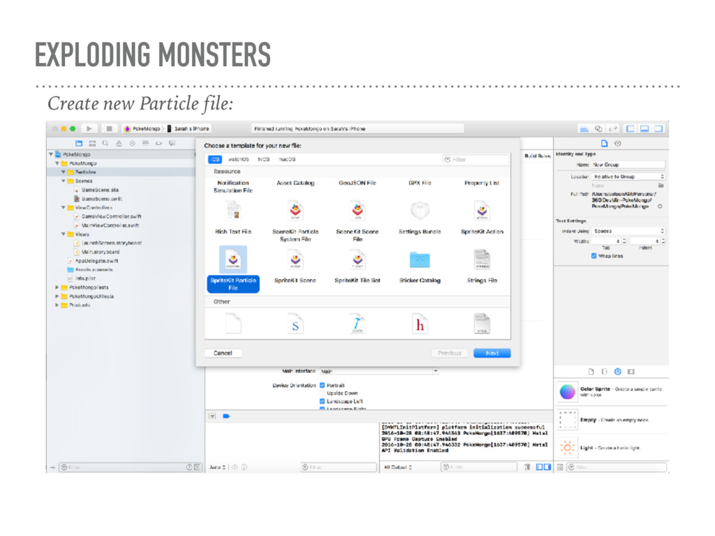 EXPLODING MONSTERS Create new Particle file:
