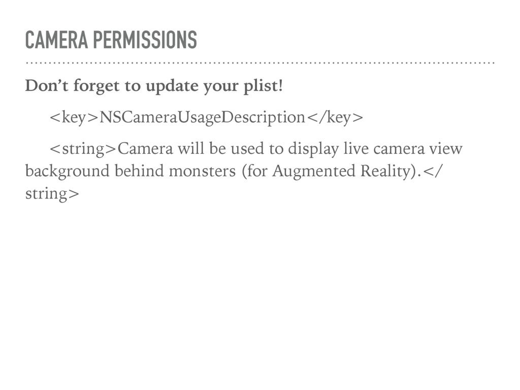 CAMERA PERMISSIONS Don't forget to update your ...