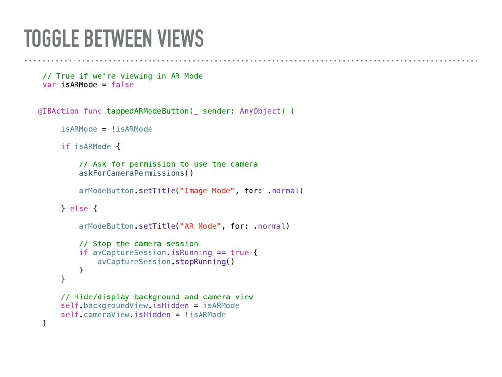 TOGGLE BETWEEN VIEWS // True if we're viewing i...