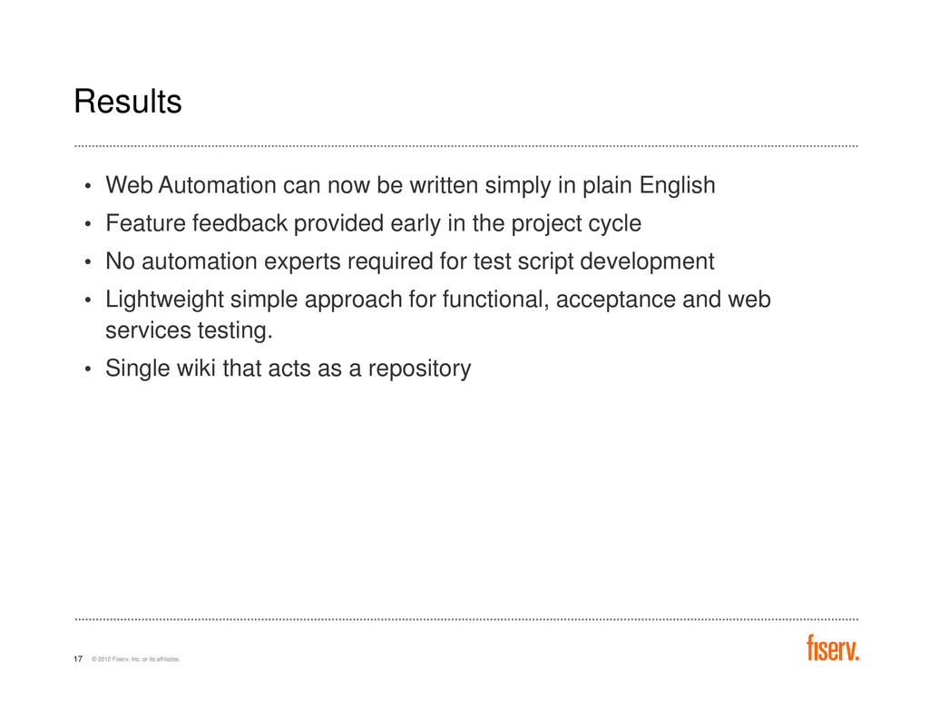 Results • Web Automation can now be written sim...