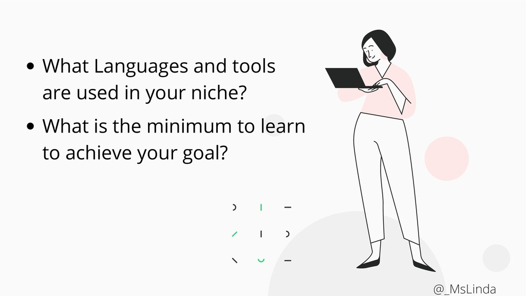 What Languages and tools are used in your niche...