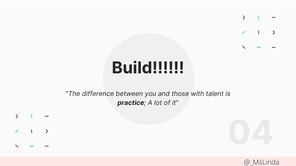 "Build!!!!!! ""The difference between you and tho..."