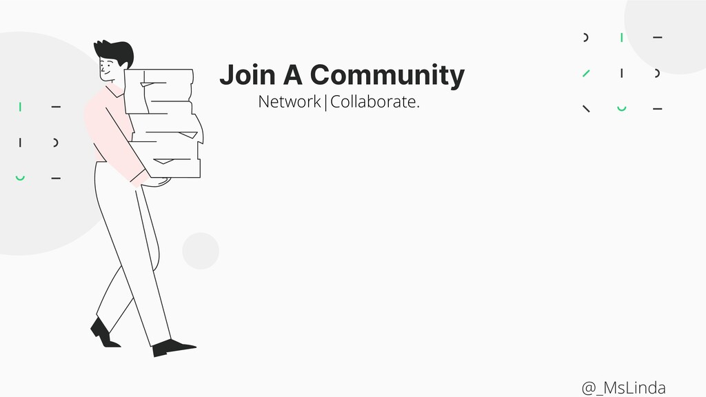 Join A Community Network|Collaborate. @_MsLinda