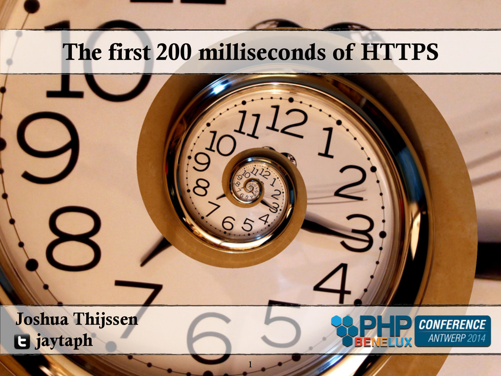 The first 200 milliseconds of HTTPS 1 Joshua Th...