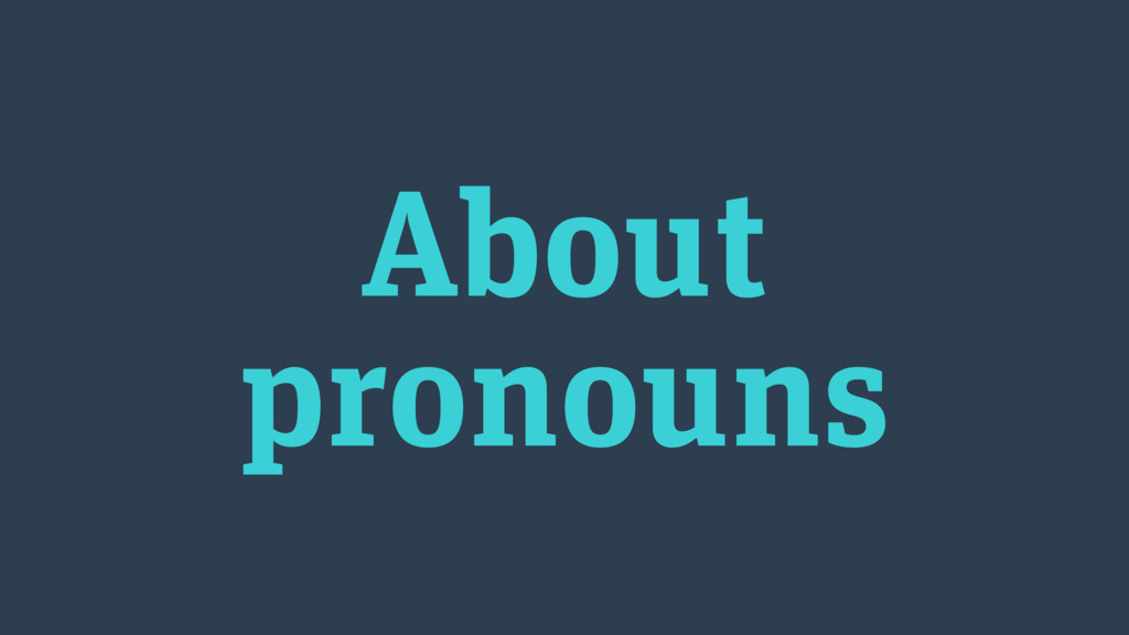 About pronouns
