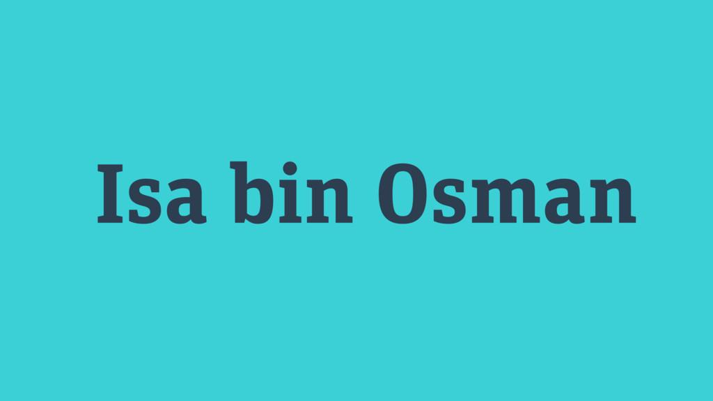 Isa bin Osman