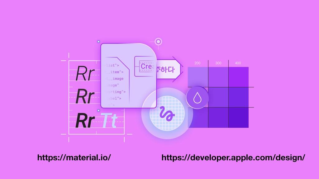 https://developer.apple.com/design/ https://mat...