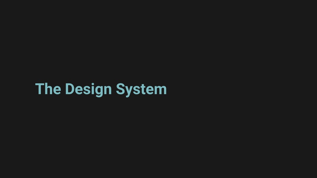 The Design System