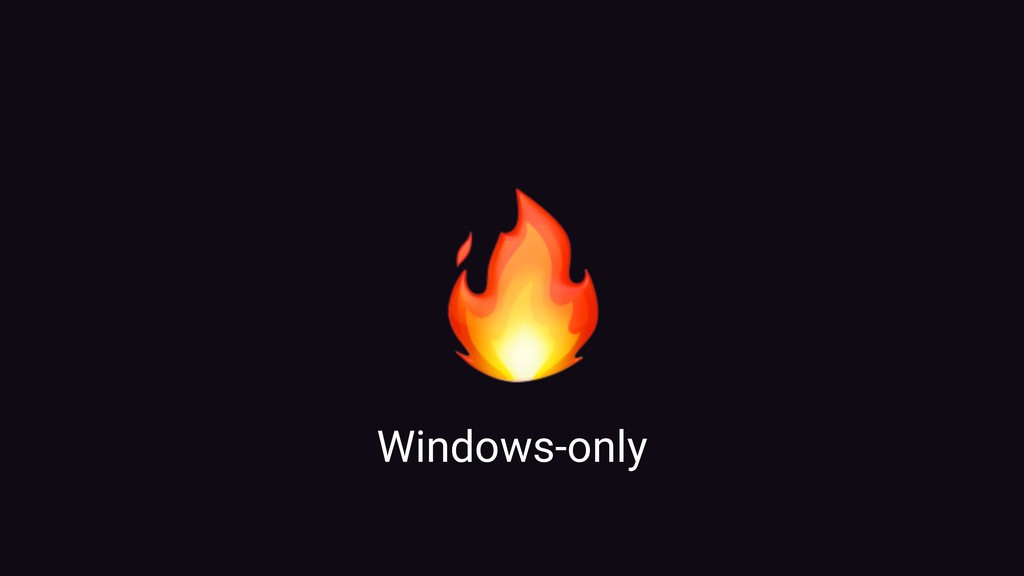 Windows-only