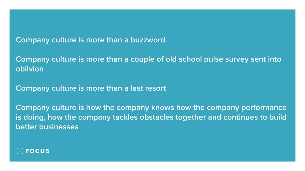Company culture is more than a buzzword Company...