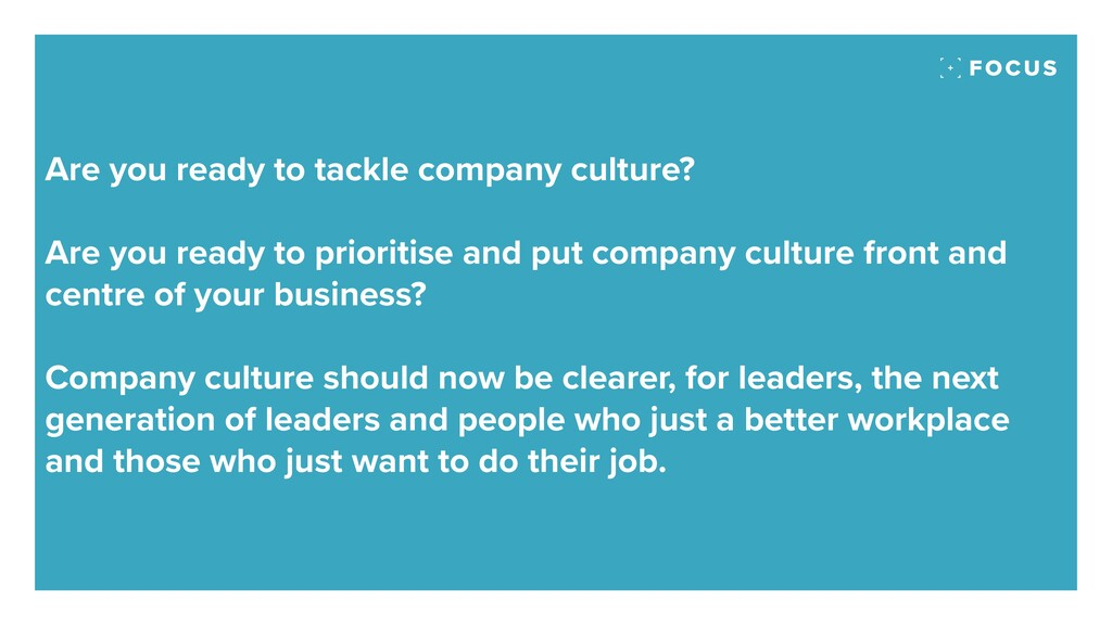 Are you ready to tackle company culture? Are yo...