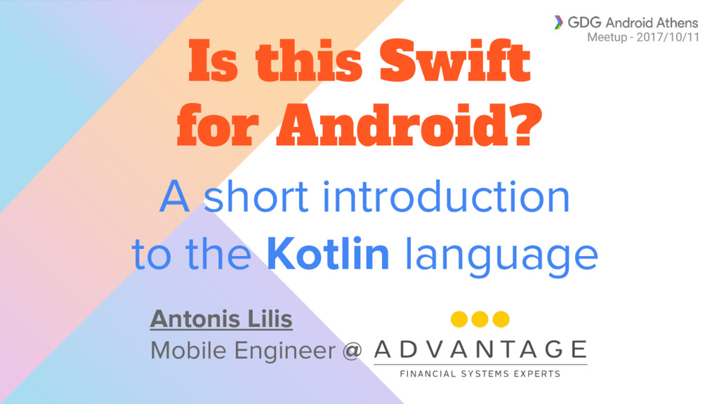 A short introduction to the Kotlin language Is ...