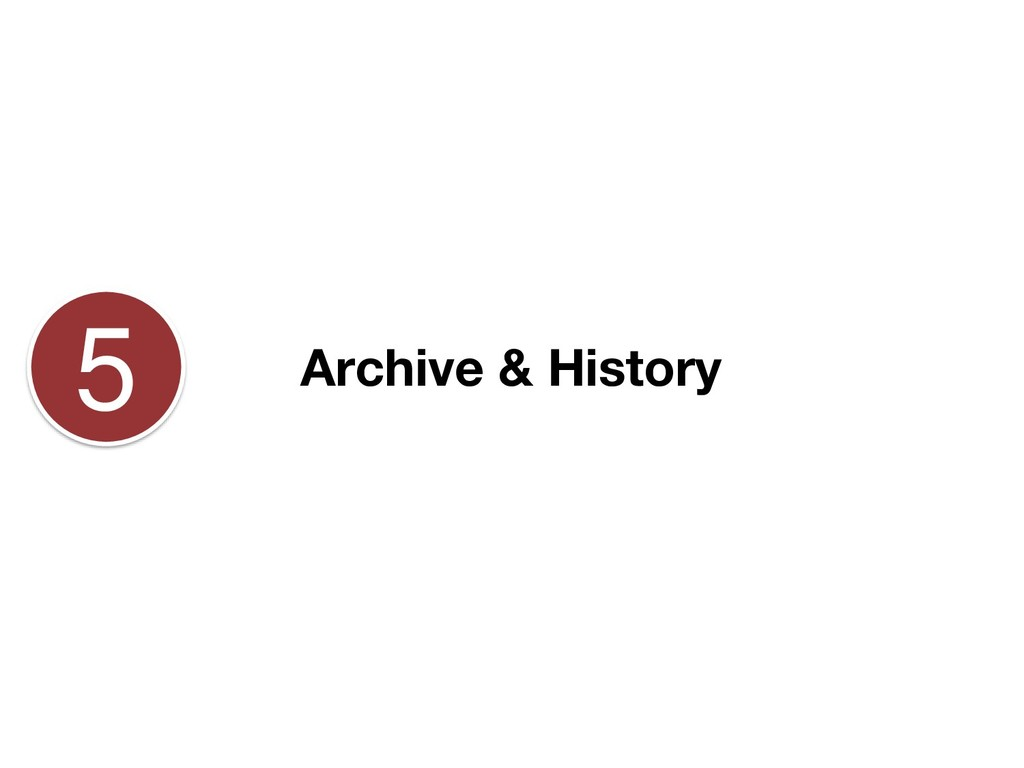 Archive & History 5