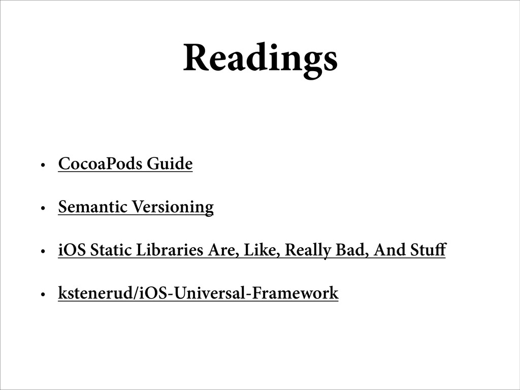 Readings • CocoaPods Guide • Semantic Versionin...