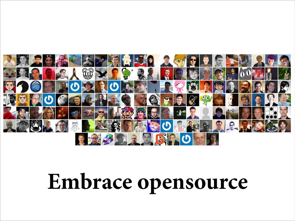 Embrace opensource