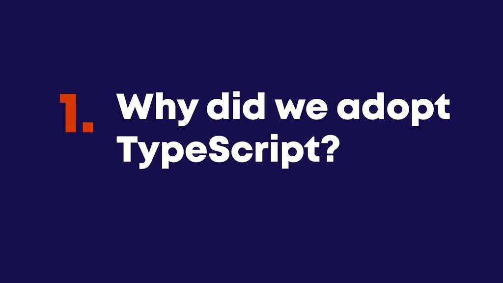@JGFERREIRO @JGFERREIRO Why did we adopt TypeSc...
