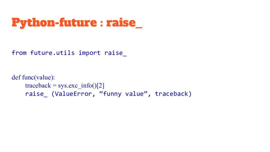 Python-future : raise_ from future.utils import...