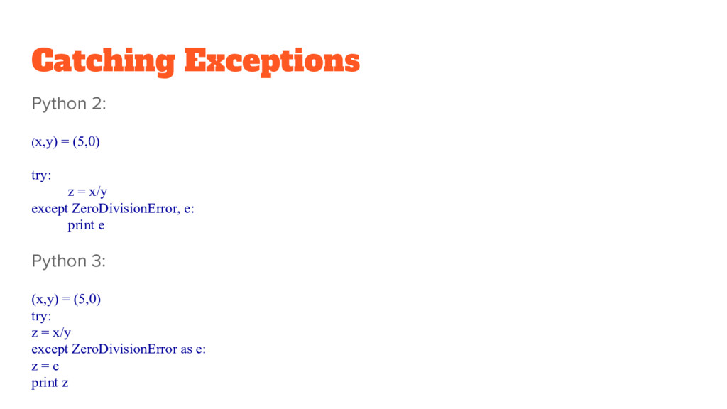 Catching Exceptions Python 2: (x,y) = (5,0) try...