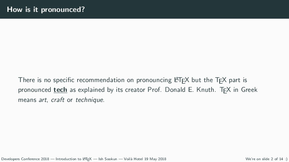 How is it pronounced? There is no specific recom...