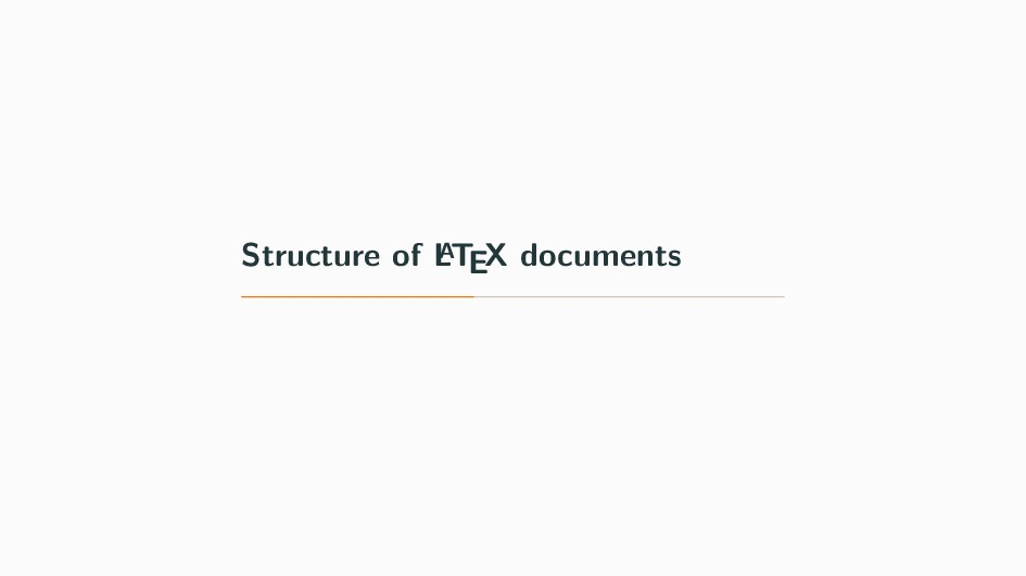 Structure of L A TEX documents