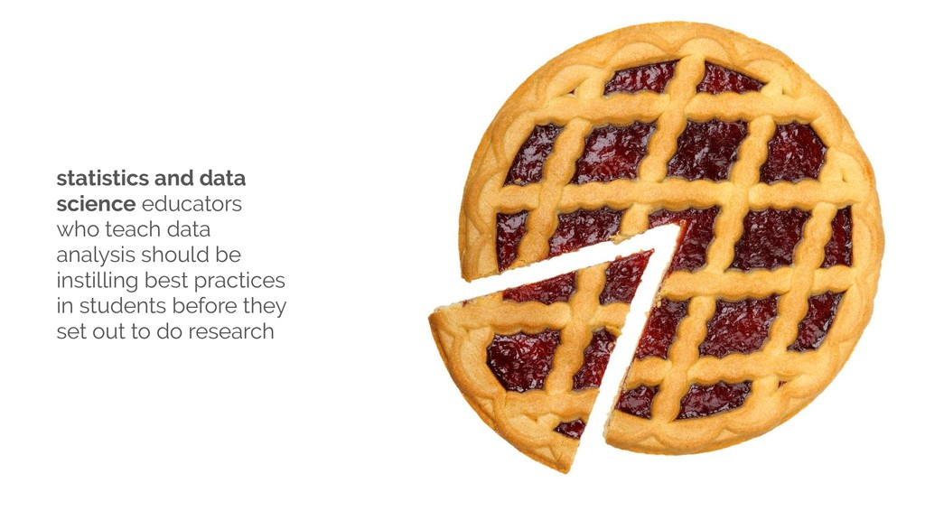 statistics and data science educators who teach...