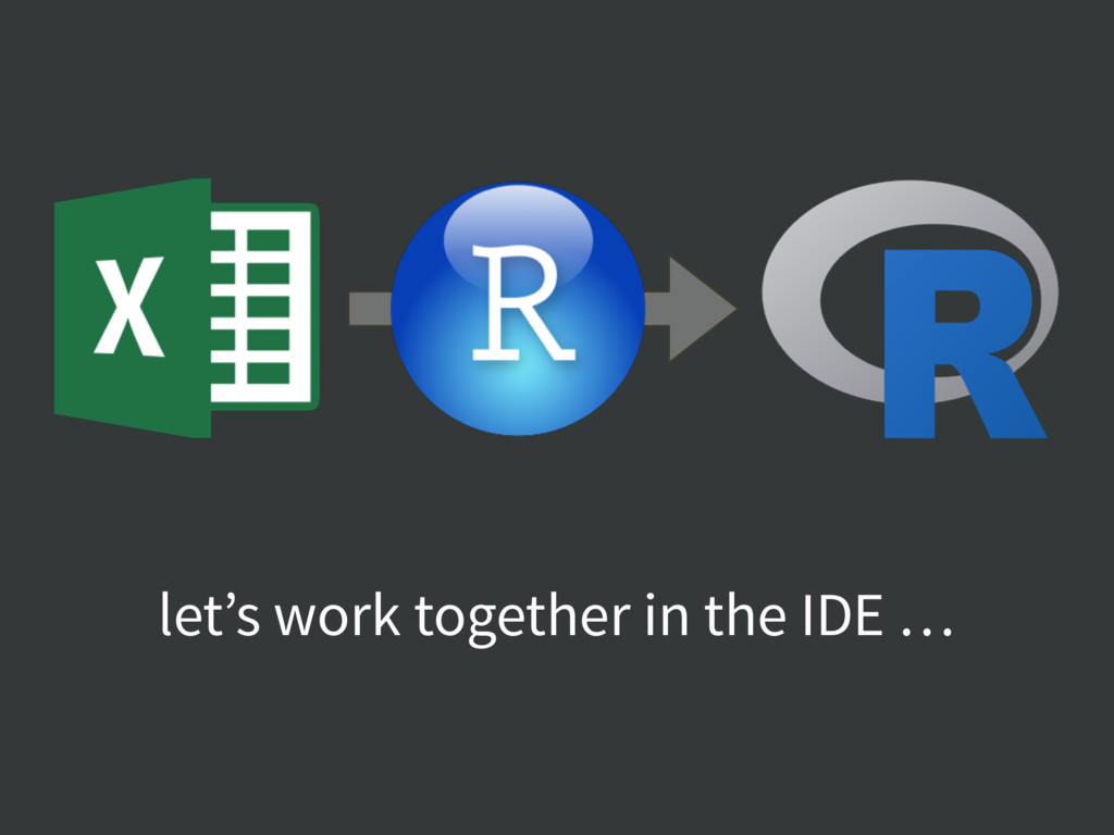 let's work together in the IDE …