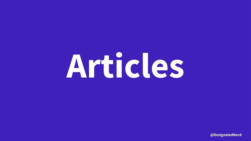 Articles @DesignatedNerd