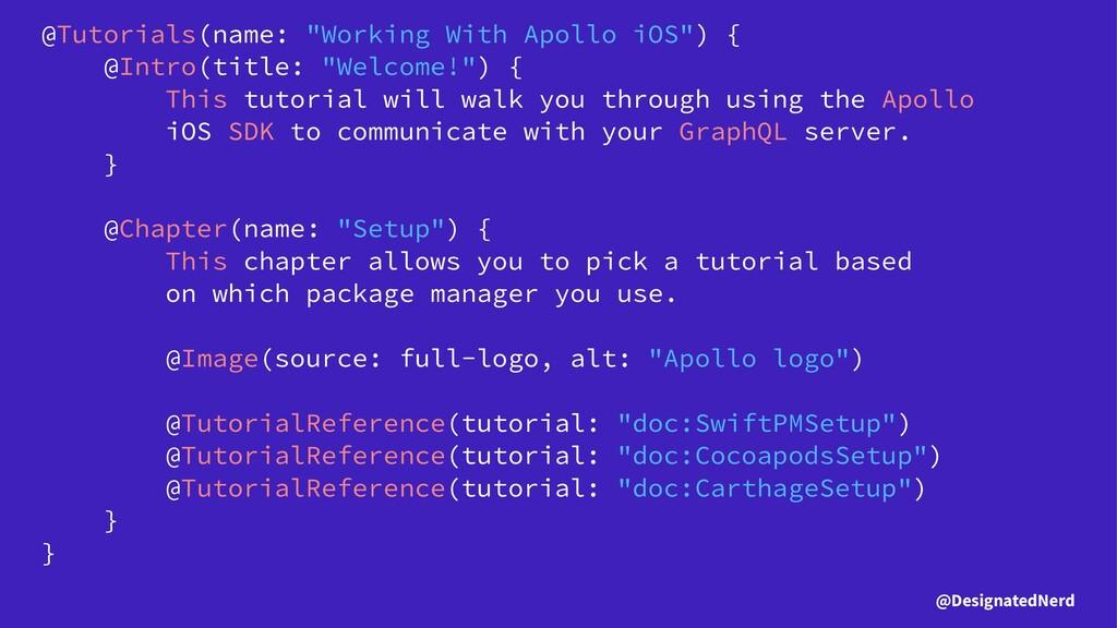 """@Tutorials(name: """"Working With Apollo iOS"""") { @..."""