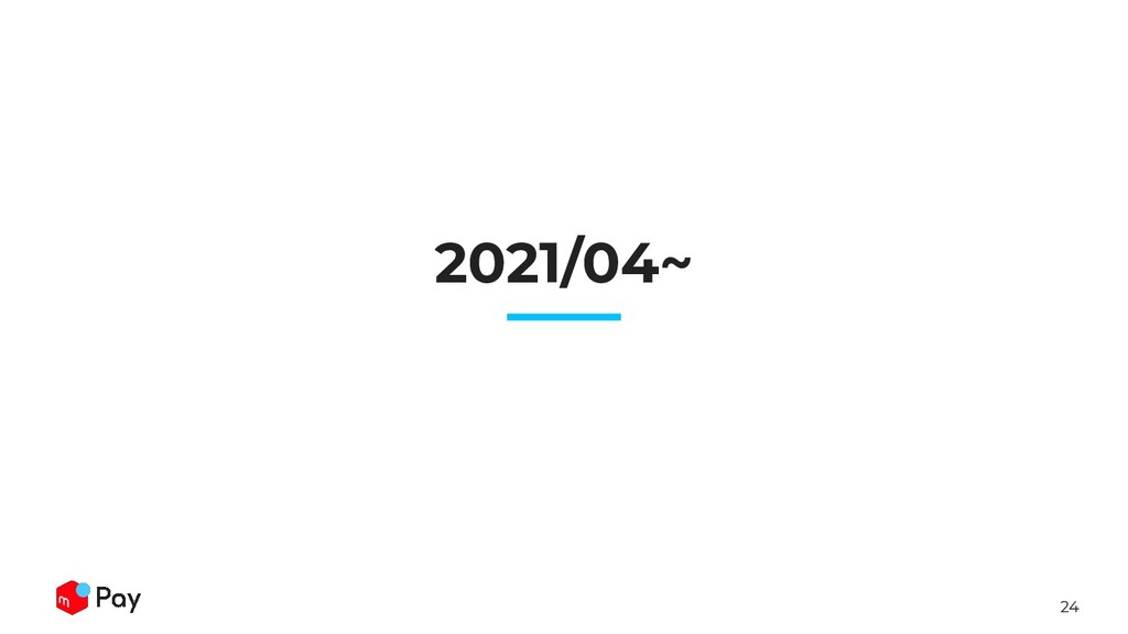 24 2021/04~