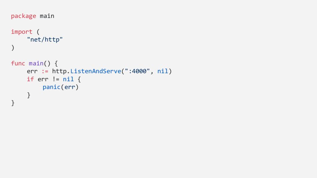"package main import ( ""net/http"" ) func main() ..."