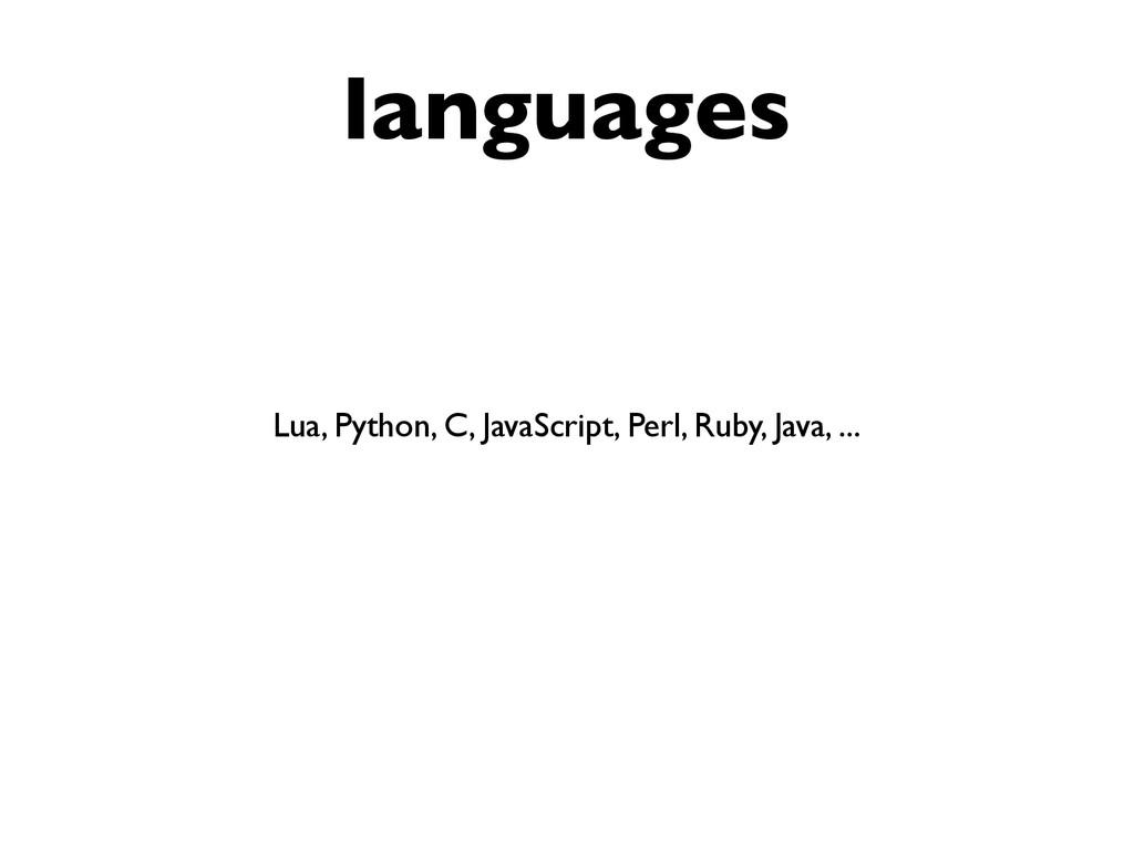languages Lua, Python, C, JavaScript, Perl, Rub...