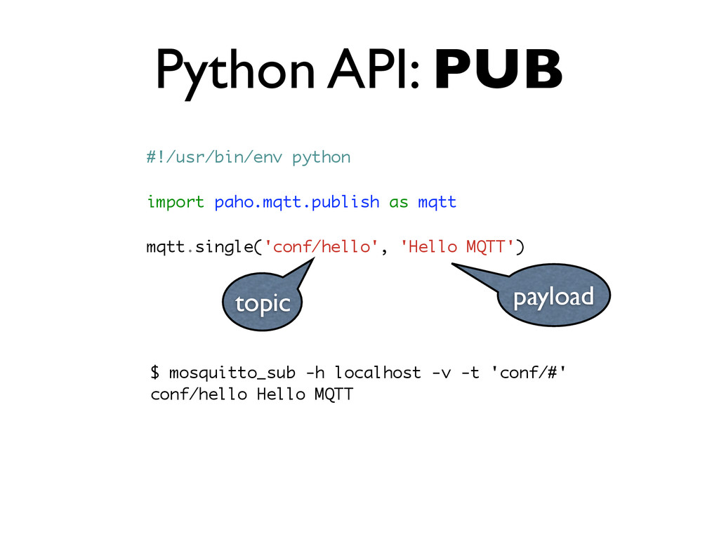 Python API: PUB #!/usr/bin/env python import pa...