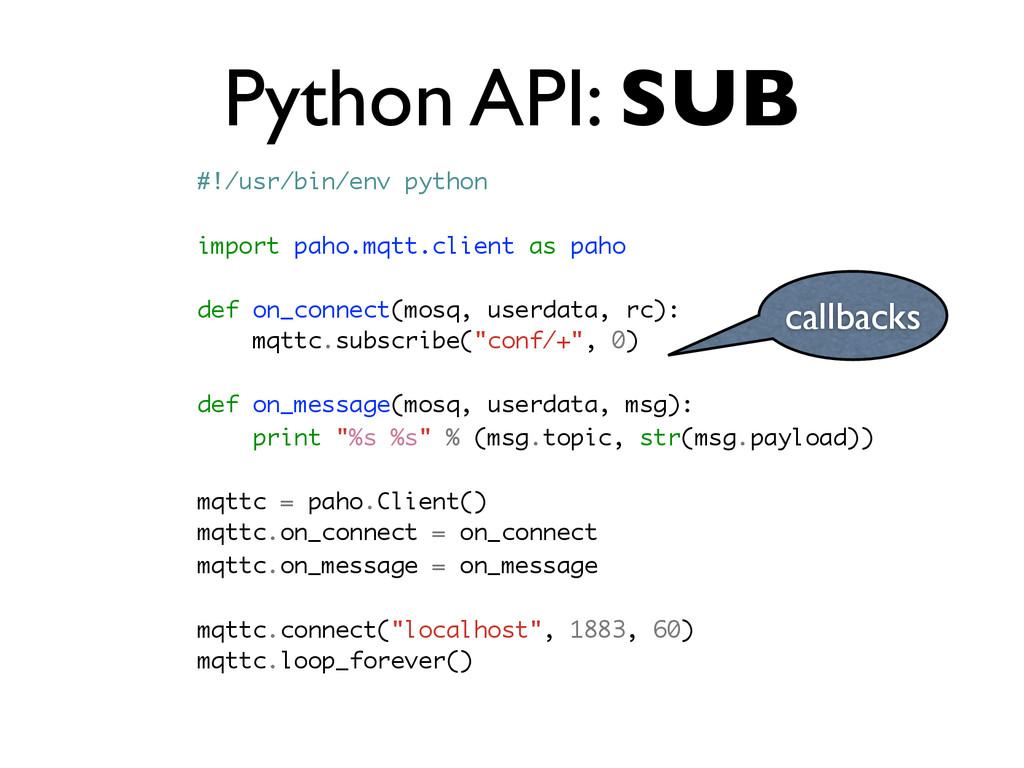 Python API: SUB #!/usr/bin/env python import pa...