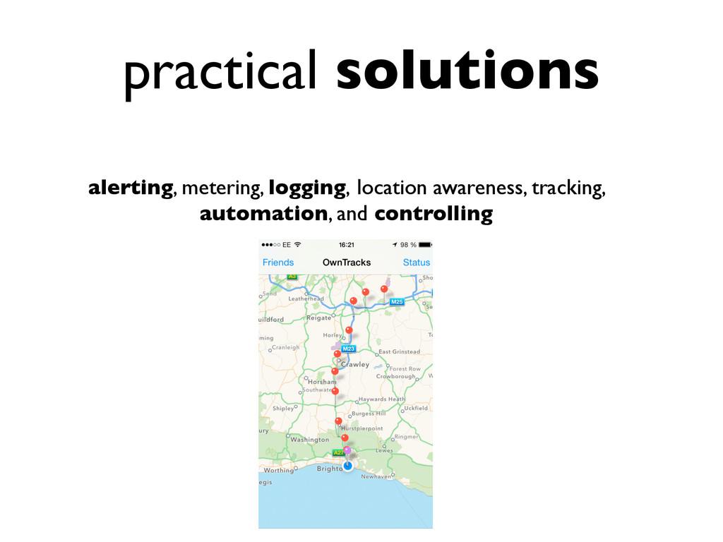 practical solutions alerting, metering, logging...