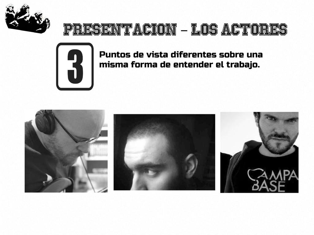 5 Presentacion Los actores – Puntos de vista di...