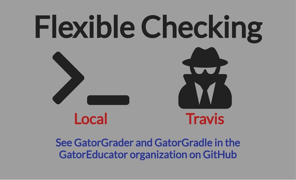 Local Travis See GatorGrader and GatorGradle in...