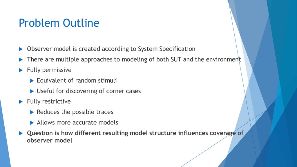 Problem Outline  Observer model is created acc...