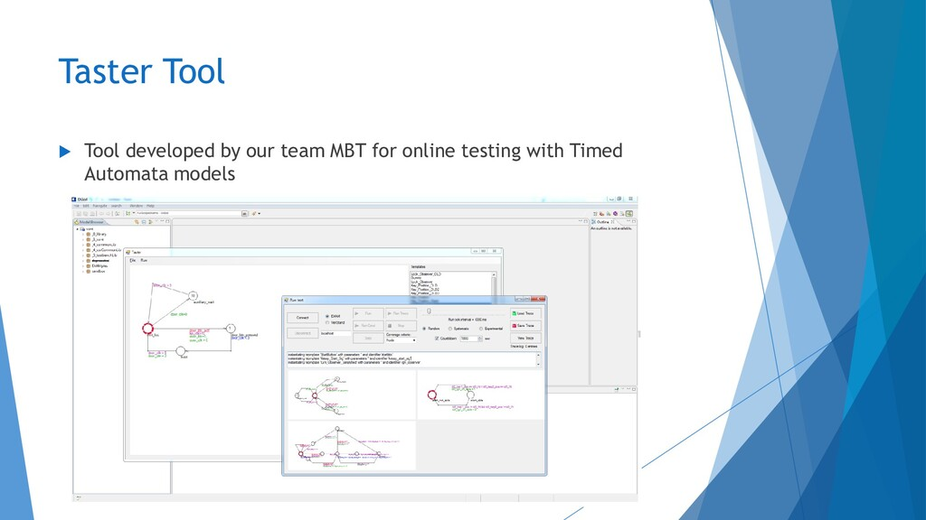 Taster Tool  Tool developed by our team MBT fo...