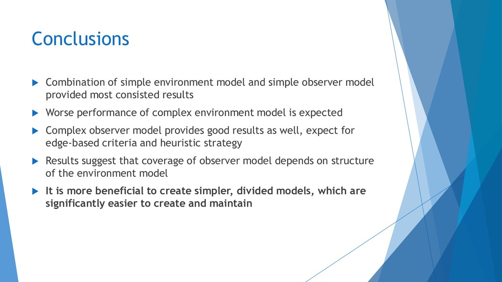Conclusions  Combination of simple environment...