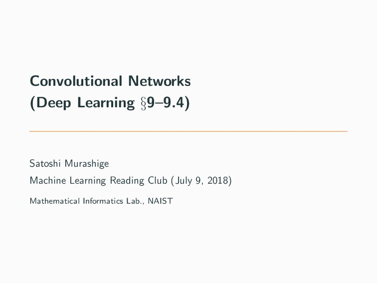 Convolutional Networks (Deep Learning §9–9.4) S...